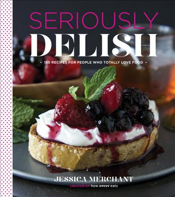 Seriously Delish Cover