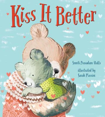 Kiss It Better by Smriti Prasadam- Halls