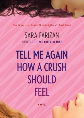Cover for Tell Me Again How a Crush Should Feel
