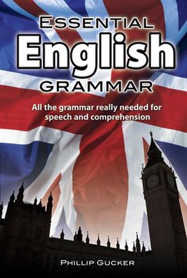 Essential English Grammar (Dover Language Guides Essential Grammar) Cover Image
