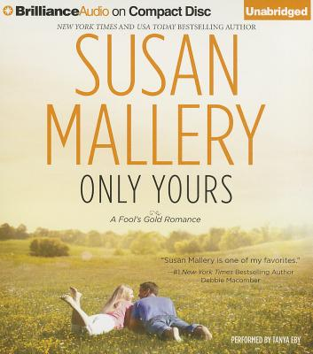 Only Yours (Fool's Gold Romance #5) Cover Image
