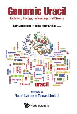 Genomic Uracil: Evolution, Biology, Immunology and Disease Cover Image