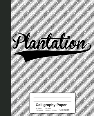 Calligraphy Paper: PLANTATION Notebook Cover Image