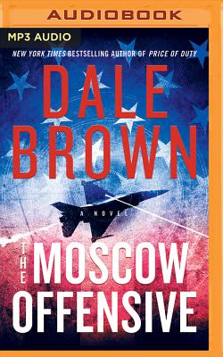 The Moscow Offensive (Patrick McLanahan #22) Cover Image