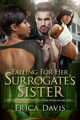 Falling For His Surrogate's Sister: A BWWM Billionaire Pregnancy Romance With A Twist Cover Image