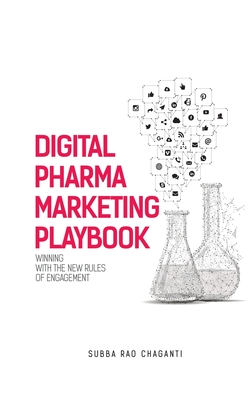 Digital Pharma Marketing Playbook: Winning with the new rules of Engagement Cover Image