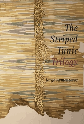 The Striped Tunic Trilogy Cover Image