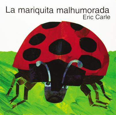 The Grouchy Ladybug (Spanish Edition) Cover