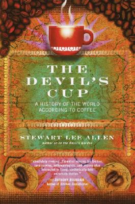 The Devil's Cup: A History of the World According to Coffee Cover Image