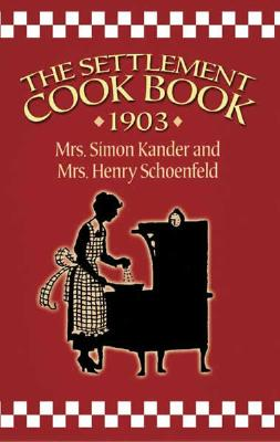 The Settlement Cook Book 1903 Cover