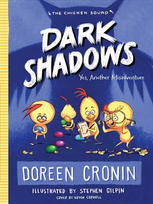 Dark Shadows: Yes, Another Misadventure (The Chicken Squad #4) Cover Image