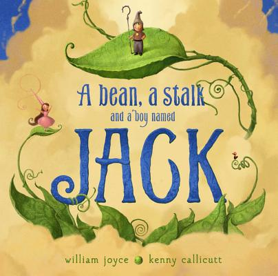 A Bean, a Stalk and a Boy Named Jack Cover