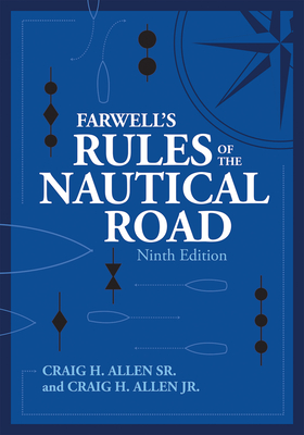 Farwell's Rules of the Nautical Road Ninth Edition (Blue & Gold Professional Library) Cover Image