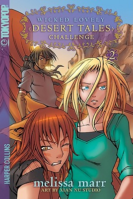 Wicked Lovely: Desert Tales, Volume 2: Challenge Cover Image