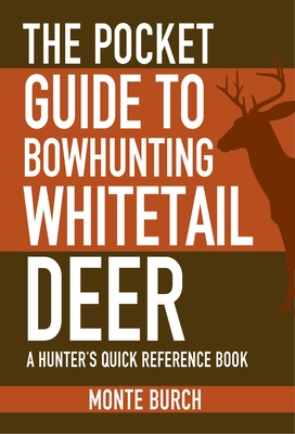 Cover for The Pocket Guide to Bowhunting Whitetail Deer