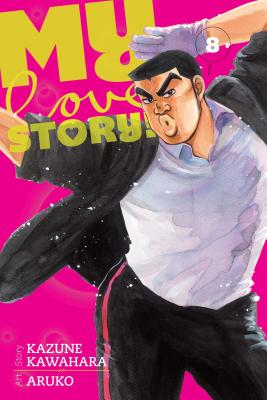 My Love Story!!, Vol. 8 Cover Image