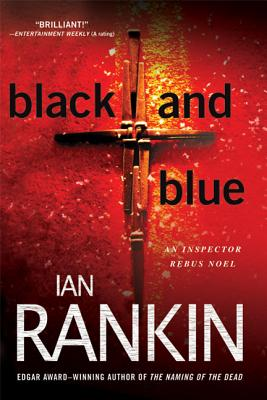 Black and Blue: An Inspector Rebus Mystery (Inspector Rebus Novels #8) Cover Image