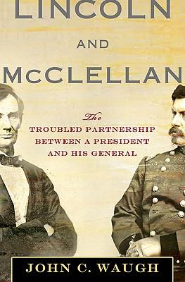 Lincoln and McClellan Cover