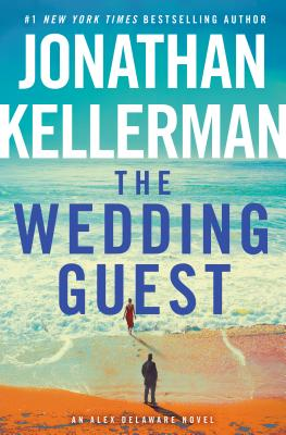 The Wedding Guest: An Alex Delaware Novel Cover Image