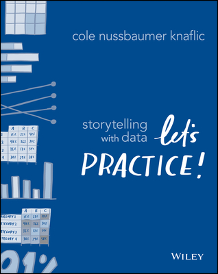 Storytelling with Data: Let's Practice! Cover Image