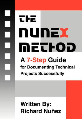 The NuneX Method: A 7-Step Guide for Documenting Technical Projects Successfully Cover Image