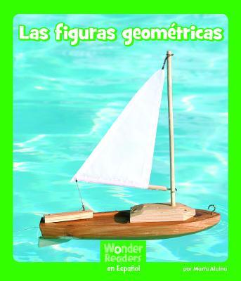 Las Figuras Geométricas (Wonder Readers Spanish Early) Cover Image