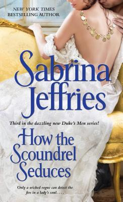 How the Scoundrel Seduces Cover