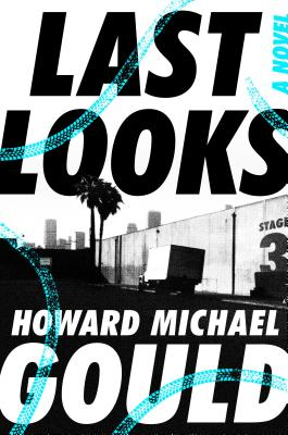 Last Looks: A Novel Cover Image