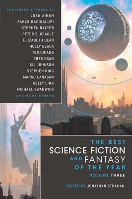 The Best Science Fiction and Fantasy of the Year Volume 3 Cover Image