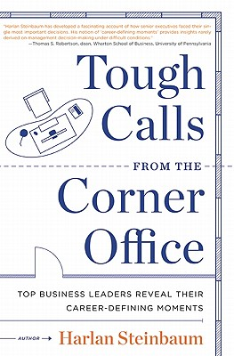 Tough Calls from the Corner Office Cover