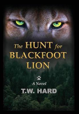 The Hunt for Blackfoot Lion Cover Image