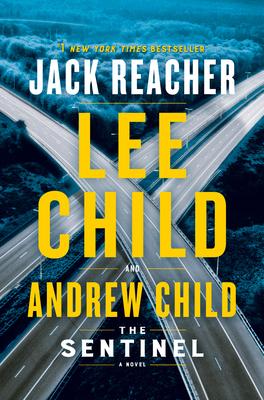 The Sentinel: A Jack Reacher Novel Cover Image