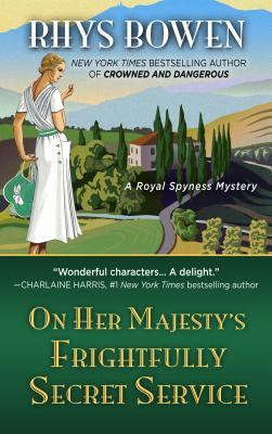 On Her Majesty's Frightfully Secret Service (Royal Spyness Mystery) Cover Image