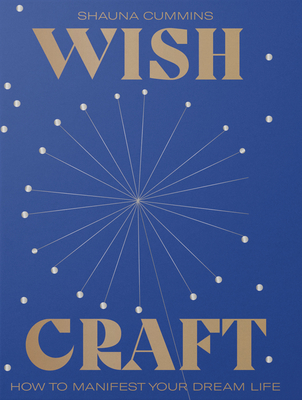 WishCraft: A guide to manifesting a positive future Cover Image