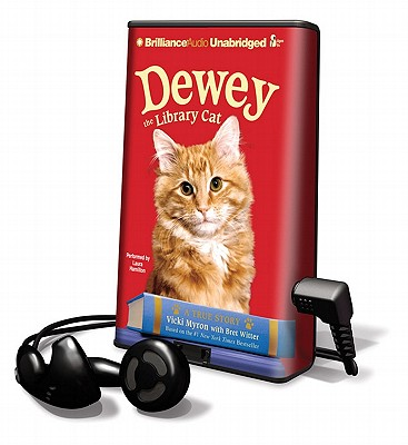 Dewey the Library Cat: A True Story [With Earbuds] (Playaway Children) Cover Image