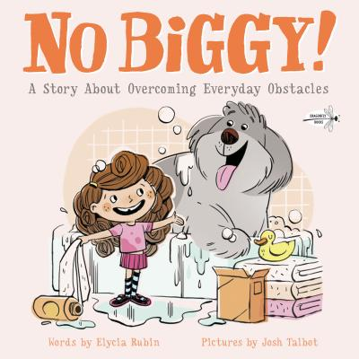 No Biggy!: A Story About Overcoming Everyday Obstacles Cover Image
