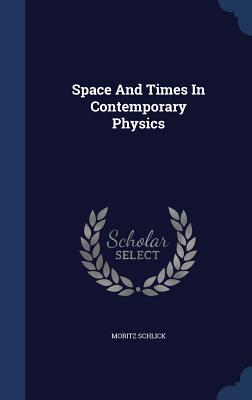 Space and Times in Contemporary Physics Cover Image