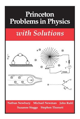 Princeton Problems in Physics with Solutions (Princeton Paperbacks) Cover Image