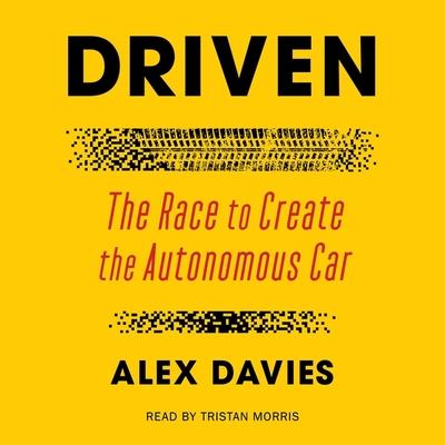 Driven: The Race to Create the Autonomous Car Cover Image