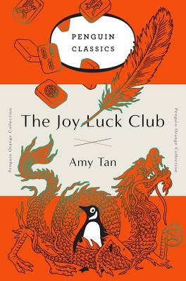 The Joy Luck Club: A Novel (Penguin Orange Collection) Cover Image