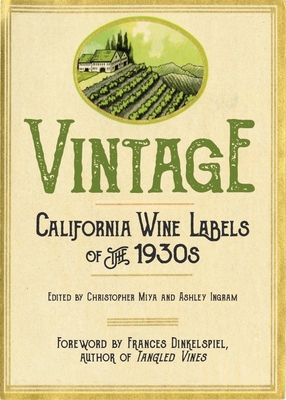 Vintage: California Wine Labels of the 1930s Cover Image