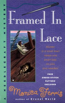 Framed in Lace (A Needlecraft Mystery #2) Cover Image