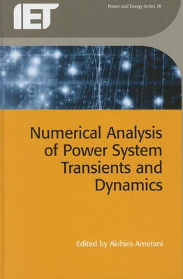 Numerical Analysis of Power System Transients and Dynamics (Energy