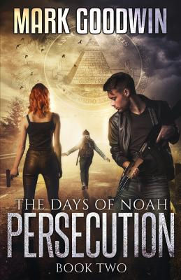 The Days of Noah: Book Two: Persecution Cover Image