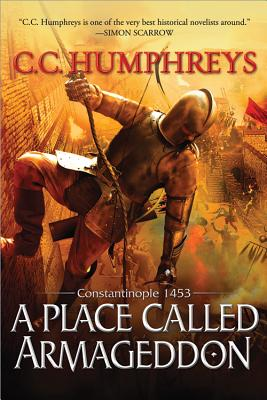 A Place Called Armageddon: Constantinople 1453 Cover Image