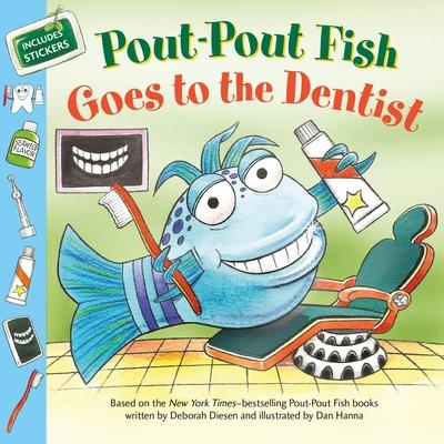 Pout-Pout Fish: Goes to the Dentist (A Pout-Pout Fish Paperback Adventure) Cover Image