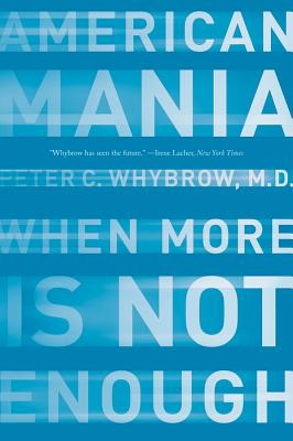 American Mania: When More is Not Enough Cover Image