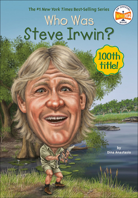 Who Was Steve Irwin? (Who Was...?) Cover Image