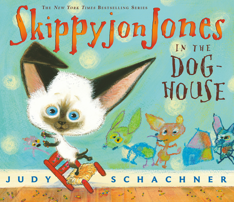 Skippyjon Jones in the Doghouse Cover