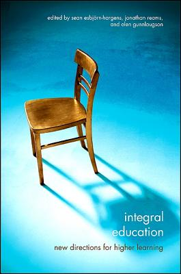 Integral Education: New Directions for Higher Learning Cover Image